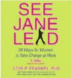 See Jane Lead 99 Ways for Women to Take Charge at Work